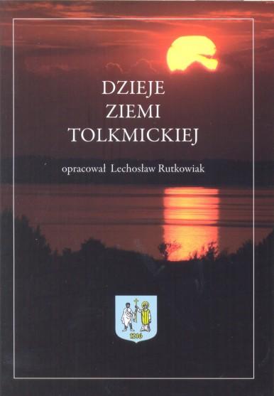 """""""Dzieje Ziemi Tolkmickiej"""""""