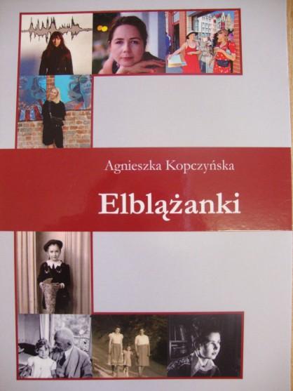 """Książka """"Elblążanki"""" Agnieszka Kopczyńska"""
